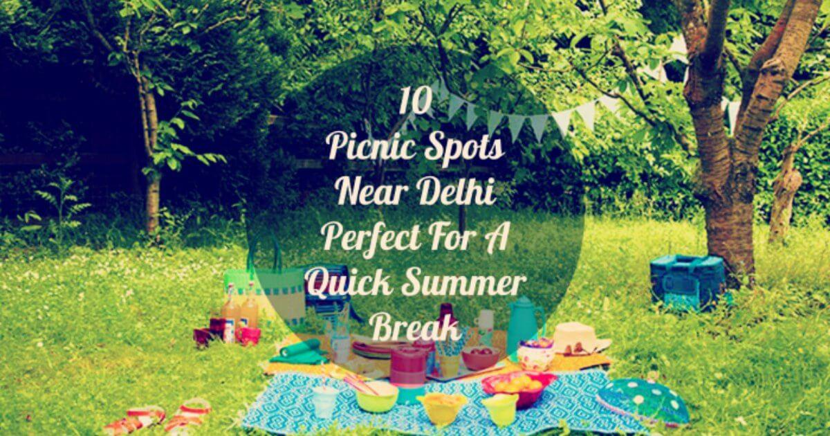 c39668c80636 20 Picnic Spots near Delhi Perfect For A Quick Summer Break 2019